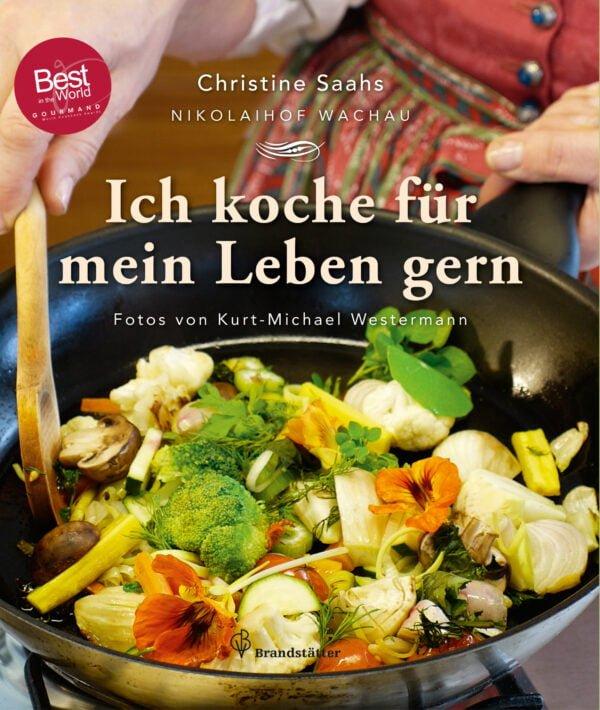 Christine Saahs - Ich koche für mein Leben gern